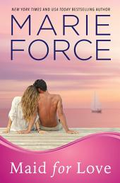 Maid for Love, The McCarthys of Gansett Island Series, Book 1