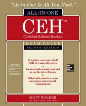 CEH Certified Ethical Hacker All-in-One Exam Guide, Second Edition: Edition 2