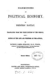 Harmonies of political economy, tr. with a notice of the author by P.J. Stirling