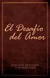 El Desaf'o del Amor: AtrŽvete a Amar
