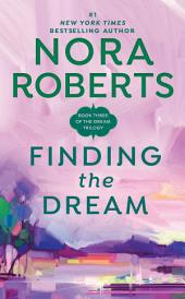 Finding the Dream: The Dream Trilogy #3