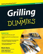 Grilling For Dummies: Edition 3