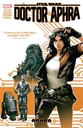 Star Wars: Doctor Aphra Vol. 1 - Aphra