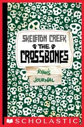 Skeleton Creek #3: Crossbones