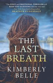 The Last Breath: A Novel