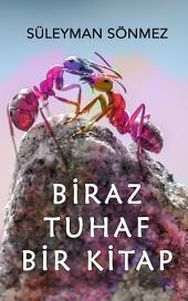 Biraz Tuhaf Bir Kitap: Bilim Kurgu Kısa Öyküler.