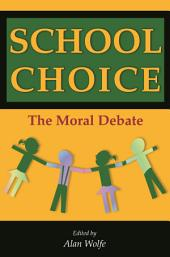 School Choice: The Moral Debate
