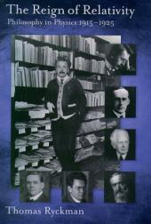The Reign of Relativity: Philosophy in Physics 1915-1925