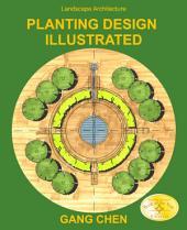 Landscape Architecture: Planting Design Illustrated