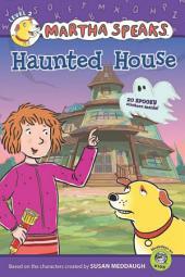 Martha Speaks: Haunted House (Reader)