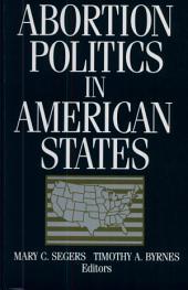 Abortion Politics in American States