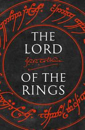 The Lord of the Rings: The Fellowship of the Ring, The Two Towers, The Return of the King