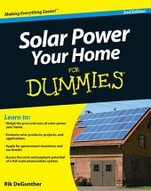 Solar Power Your Home For Dummies: Edition 2