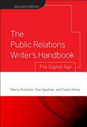 The Public Relations Writer's Handbook: The Digital Age, Edition 2