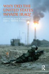 Why Did the United States Invade Iraq?