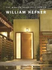 California Homes: Studio William Hefner