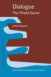 Dialogue – The Mixed Game