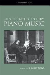 Nineteenth-Century Piano Music: Edition 2