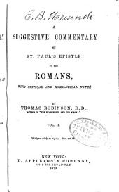 A Suggestive Commentary on St. Paul's Epistle to the Romans: With Critical and Homiletical Notes