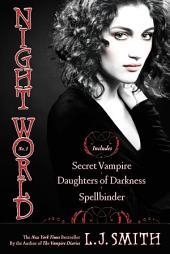 Night World No. 1: Secret Vampire; Daughters of Darkness; Spellbinder