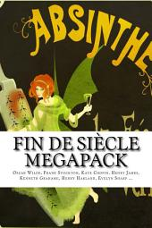 Fin De Siècle Megapack Vol. 1 (Illustrated. 13 Chilling Short Stories from 1880-1901)