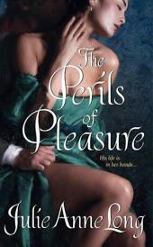 The Perils of Pleasure: Pennyroyal Green Series