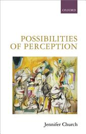 Possibilities of Perception