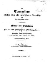 Das Evangelium erhaben über alle menschlichen Gegensätze und die einzig wahre Mitte. Warte der Einladung zur ... Stiftungsfeier der Preussischen Haupt-Bibelgesellschaft, etc