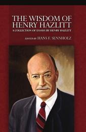 Wisdom of Henry Hazlitt, The