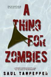 A Thing for Zombies: An Insomnia title