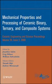 Mechanical Properties and Performance of Engineering Ceramics and Composites IV: Ceramic Engineering and Science Proceedings, Volume 29, Issue 2
