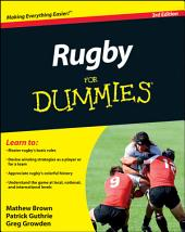 Rugby For Dummies: Edition 3