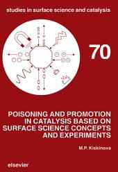 Poisoning and Promotion in Catalysis based on Surface Science Concepts and Experiments
