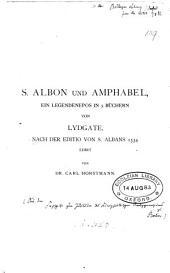 S. Albon und Amphabel ein legendenepos, ed. von K. Horstmann