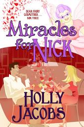 Miracles for Nick