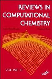 Reviews in Computational Chemistry: Volume 10