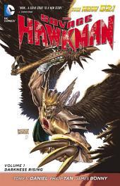 The Savage Hawkman Vol. 1: Darkness Rising (The New 52)