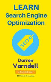 Learn Search Engine Optimization: Beginners Guide to SEO