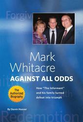 Mark Whitacre Against All Odds