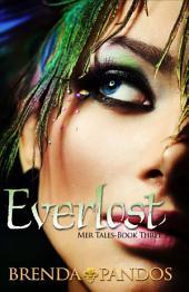 Everlost: Book 3: Mer Tales