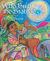 Who Built the Stable?: with audio recording