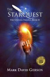 The StarQuest: The Q'ntana Trilogy, Book II