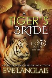 A Tiger's Bride: A Lion's Pride #4