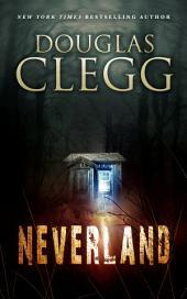 Neverland: A Supernatural Thriller