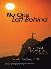 No One Left Behind: Is Universal Salvation Biblical?