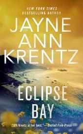 Eclipse Bay: Volume 1