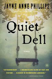 Quiet Dell: A Novel