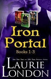 Iron Portal Boxed Set: Books 1 - 3