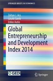 Global Entrepreneurship and Development Index 2014