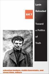 Lenin Reloaded: Toward a Politics of Truth, sic vii